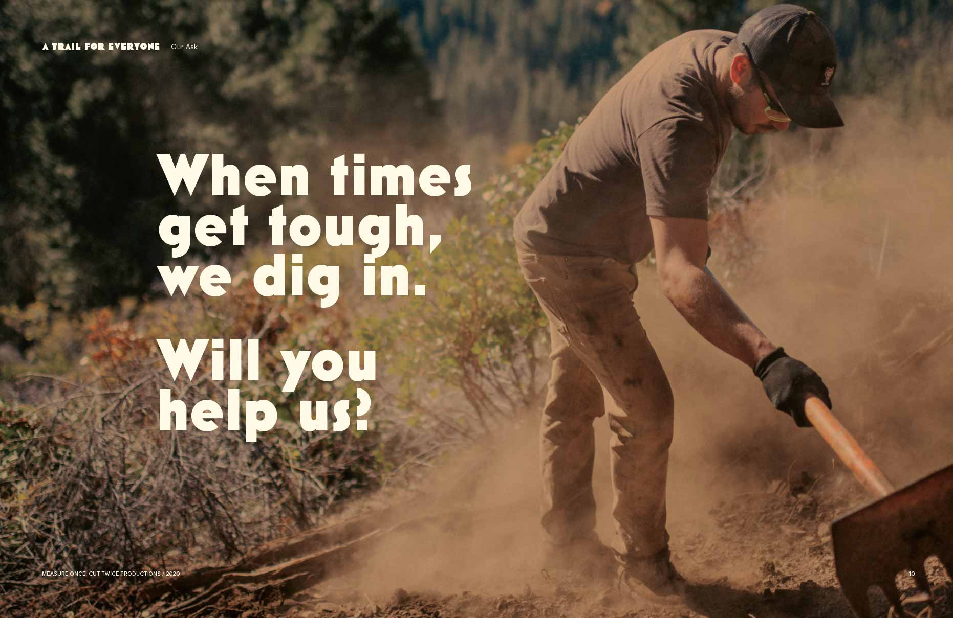 When times get tough, we dig in. Will you help us?